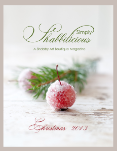 Simply Shabbilicious Magazine–Christmas Issue