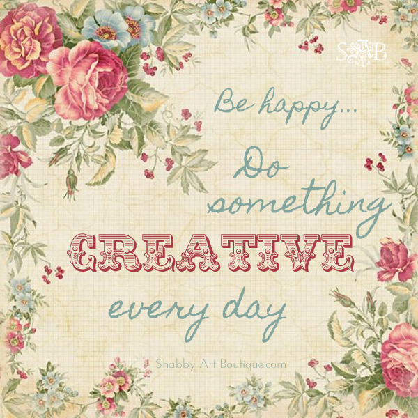 Shabby Art Boutique - Be Happy Quote