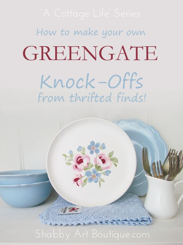 How to make GreenGate knock-offs from thrifted finds. A Cottage Life series by Shabby Art Boutique.com