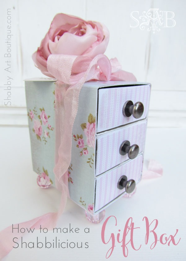 How to make a sweet, shabby 3 drawer gift box by Shabby Art Boutique.com