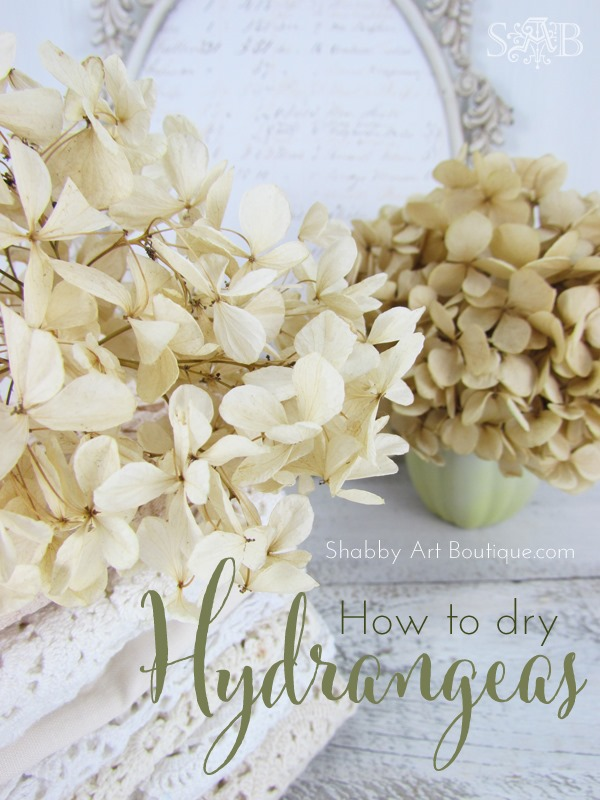 The Right Way To Dry Hydrangea Shabby Art Boutique