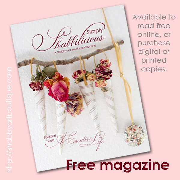 Simply Shabbilicious magazine (free). Celebrating all that is creative, this issue brings together artists, crafters and photographers who share their creative spaces and journeys, so that they can inspire you to live… A Creative Life.