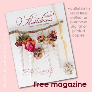 Simply Shabbilicious Magazine – A Creative Life
