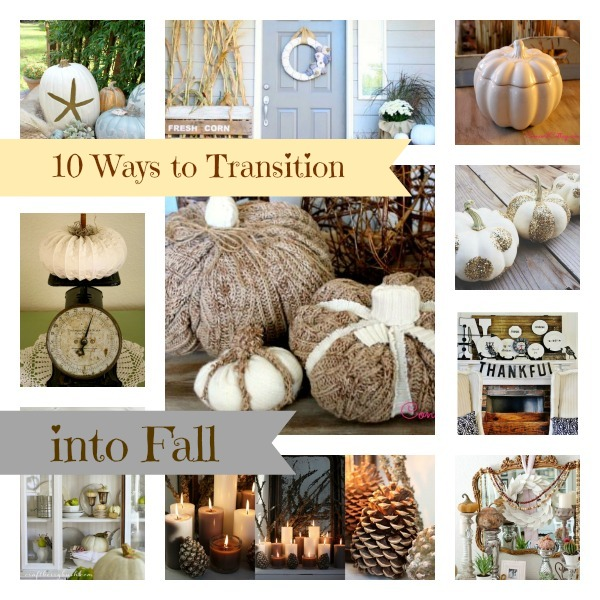 10-ways-to-transition-into-Fall-Collage-2