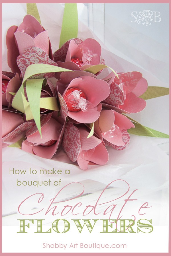 Shabby Art Boutique - how to make a bouquet of chocoate flowers.