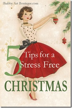 Shabby Art Boutique - 5 tips for a stress free Christmas 2