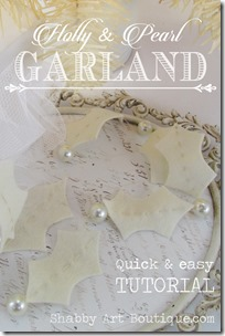 Shabby Art Boutique - holly & pearl garland tutorial