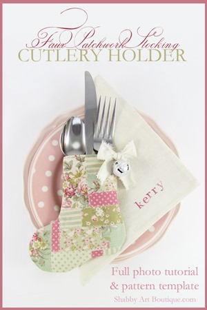 Shabby Art Boutique - DIY Faux Patchwork Stocking Cutlery Holder