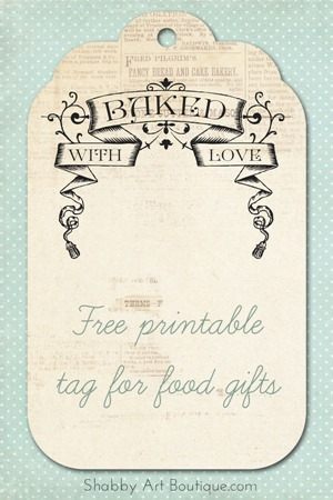 Shabby Art Boutique - free printable tag for food gifts