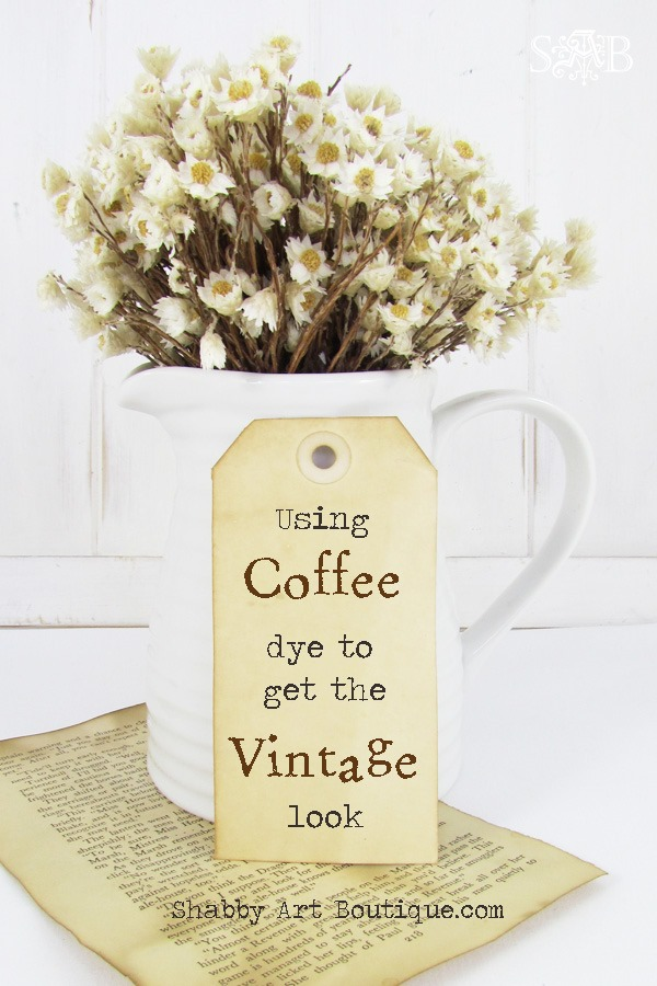 Shabby Art Boutique - using coffee dye to get the vintage look