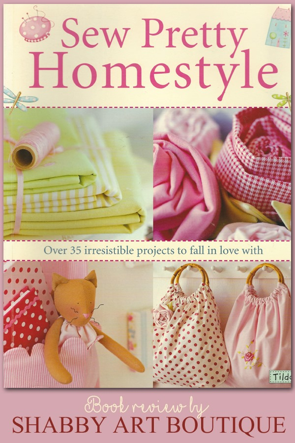 Book Review of Tilda's Sew Pretty Homestyle by Shabby Art Boutique. A subtle colour palette and lovable Tilda designs combine to create a fresh and fun collection of over 35 projects. Easy-to-follow instructions, gorgeous colour photos and delightful illustrations accompany each project, along with actual-size templates that will ensure wonderful results. With pretty homestyle ideas for the entire home from the kitchen to children's bedrooms, everyone will find a project they adore.