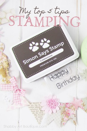 My top 5 stamping tips from Shabby Art Boutique and a fun tutorial. Pop on over now for the info or PIN for later.