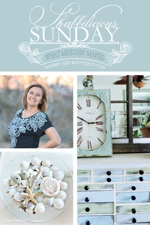 Shabbilicious Sunday - What Meegan Makes - for Shabby Art Boutique