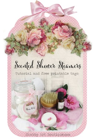 Shabby Art Boutique - Tutorial for Scenrted Shower Steamers and free printable tags