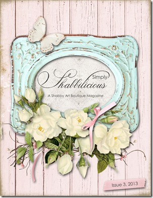 Simply Shabbilicious Magazine Issue 3 - free read online or purchase printed copy - Shabby Art Boutique