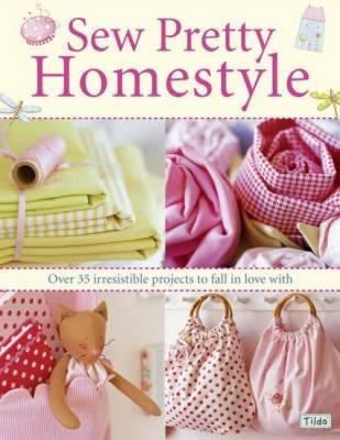 Sew Pretty Homestyle by Tone Finnanger
