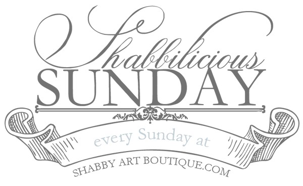 Shabbilicious Sunday Series - every week at Shabby Art Boutique