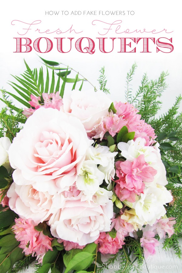 How to add fake flowers to  fresh flower bouquets... and no one will ever know!!   Shabby Art Boutique.com
