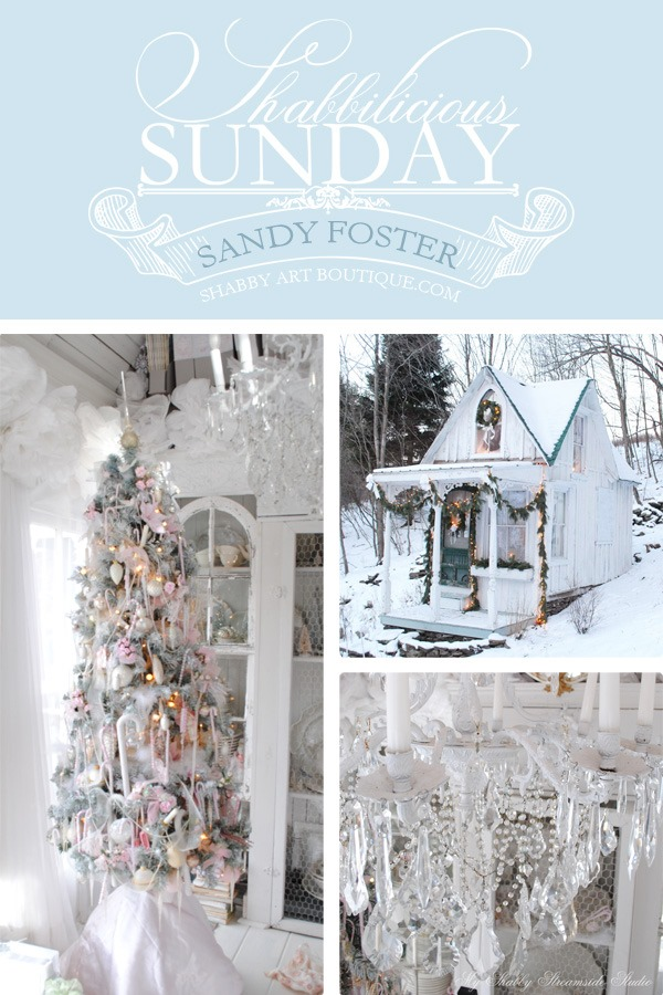 Shabbilicious Sunday features Sandy Foster of My Shabby Streamside Studio on Shabby Art Boutique.