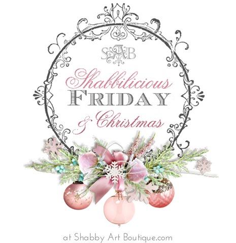 Shabbilicious Friday & Christmas Link Party #249 - Shabby Art Boutique