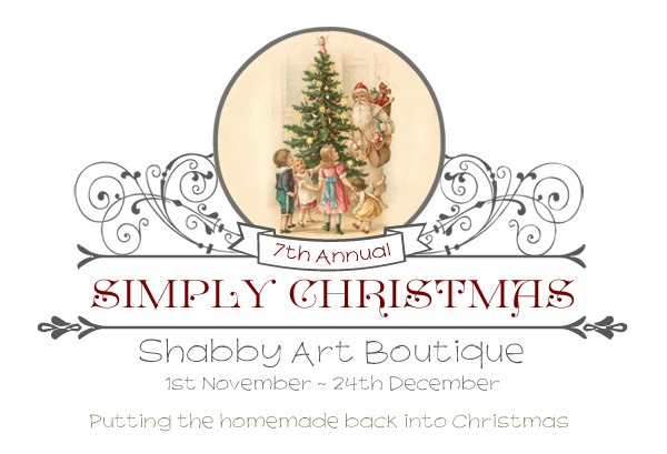 Simply Christmas event - putting the homemade back into Christmas. Join us from November 1st through to Chrsitmas Eve for lots of free crafting projects, printables, recipes, Christmas decorating and gift ideas. Click now to visit Simply Christmas at Shabby Art Boutique