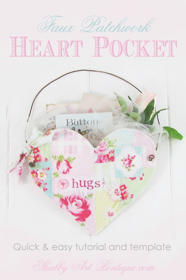 Quick and easy tutorial for making faux patchwork hanging heart pocket by Shabby Art Boutique