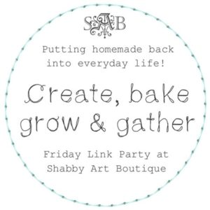 Create, Bake, Grow & Gather Link Party #257