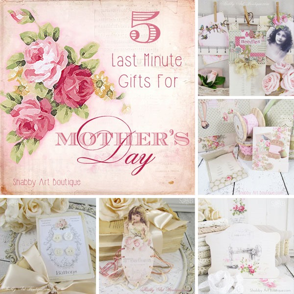 5 Last Minute Gifts for Mother's Day from Shabby Art Boutique
