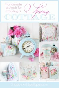 Handmade Projects for Creating a Spring Cottage