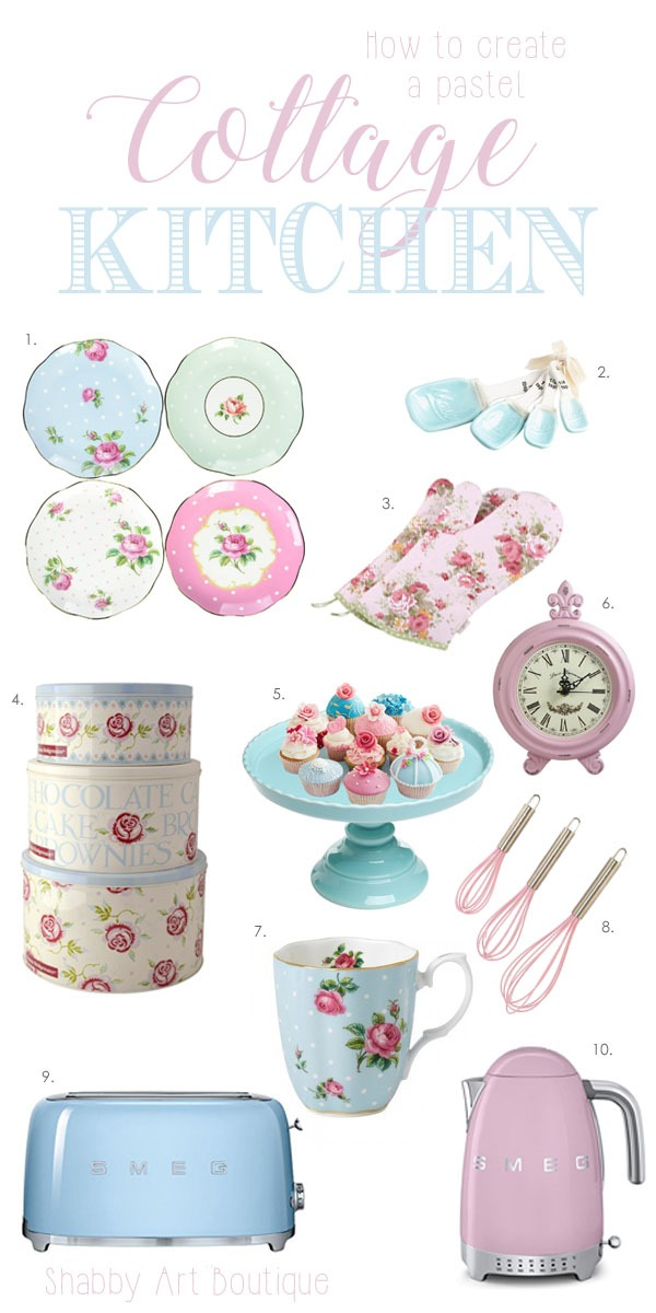 My 10 finds for creating a pastel cottage kitchen at Shabby Art Boutique