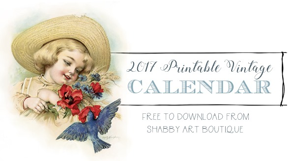 2017 Vintage Calendar - free to download from Shabby Art Boutique