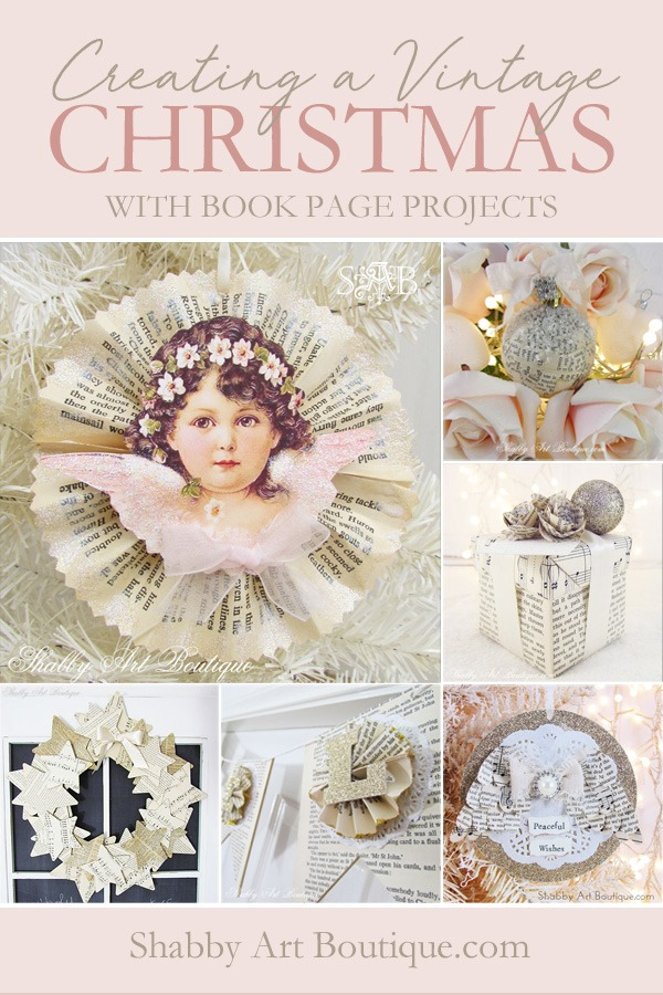 Creating a vintage Christmas with book page projects - see all 8 projects and tutorials at Shabby Art Boutique