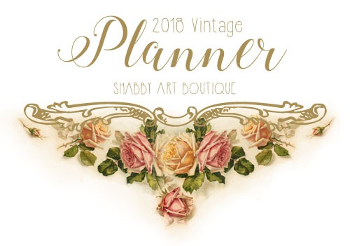 Download your 2018 Vintage Planner and Calendar at Shabby Art Boutique
