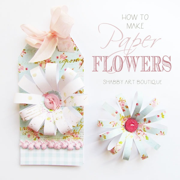 DIY paper flowers for card making by Shabby Art Boutique