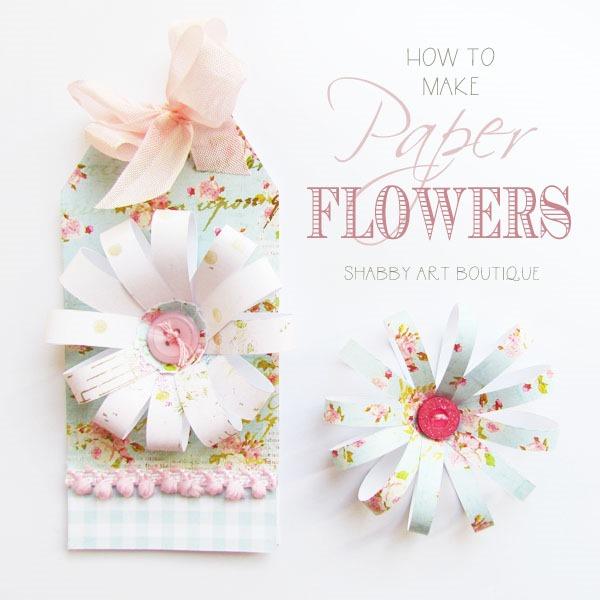 Diy paper flowers shabby art boutique diy paper flowers for card making by shabby art boutique mightylinksfo