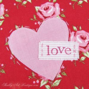 Shabby Valentine Fabric Projects