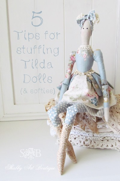 5 tips for stuffing Tilda dolls and softies from Kerryanne English of Shabby Art Boutique