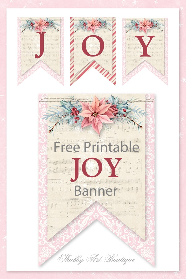 Free printable shabby Christmas JOY banner from Shabby Art Boutique - Ready to download and print from PDF file