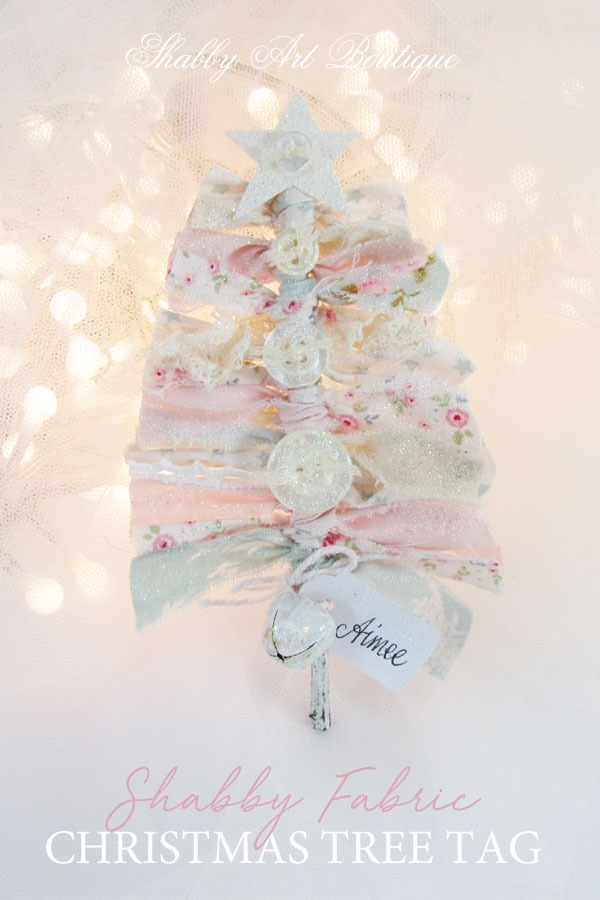 How to make a shabby fabric Chrsitmas tree tag in 5 minutes by Shabby Art Boutique