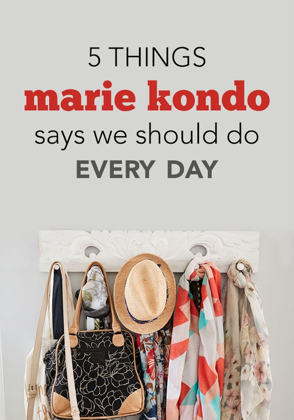 blog-5-things-marie-kondo-says-we-should-do-everyday-PIN