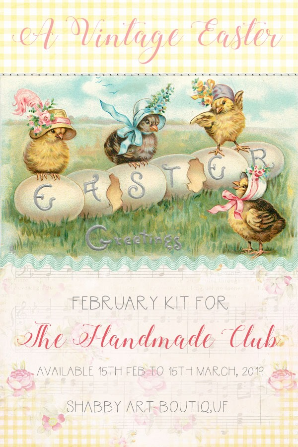 The February Kit for the Handmade Club at Shabby Art Boutique - A Vintage Easter