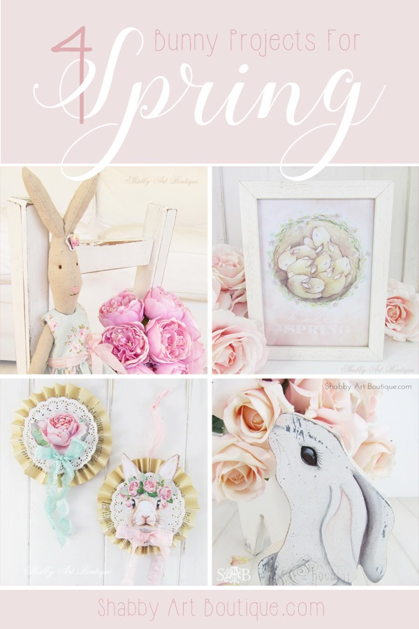 4 bunny projects for Spring by Shabby Art Boutique