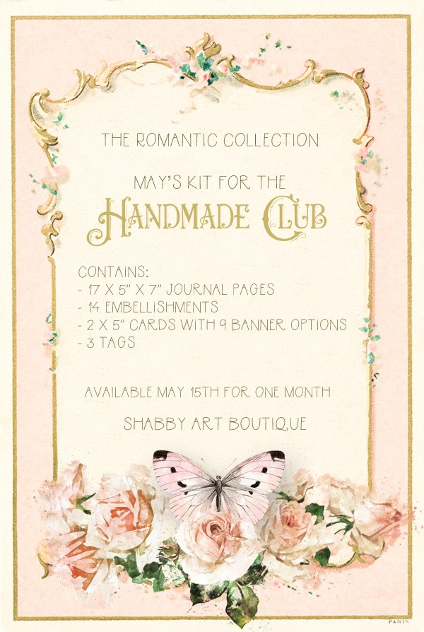The Romantic Collection by Shabby Art Boutique available during May in the Handmade Club