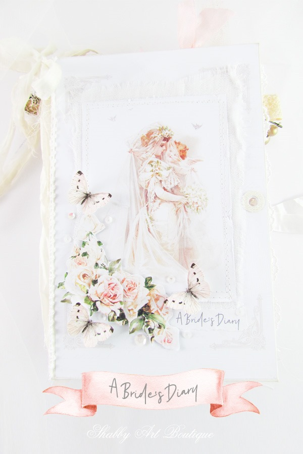 The making of a junk journal with a wedding theme using the May kit - Romantic Cottage - from The Handmade Club at Shabby Art Boutique