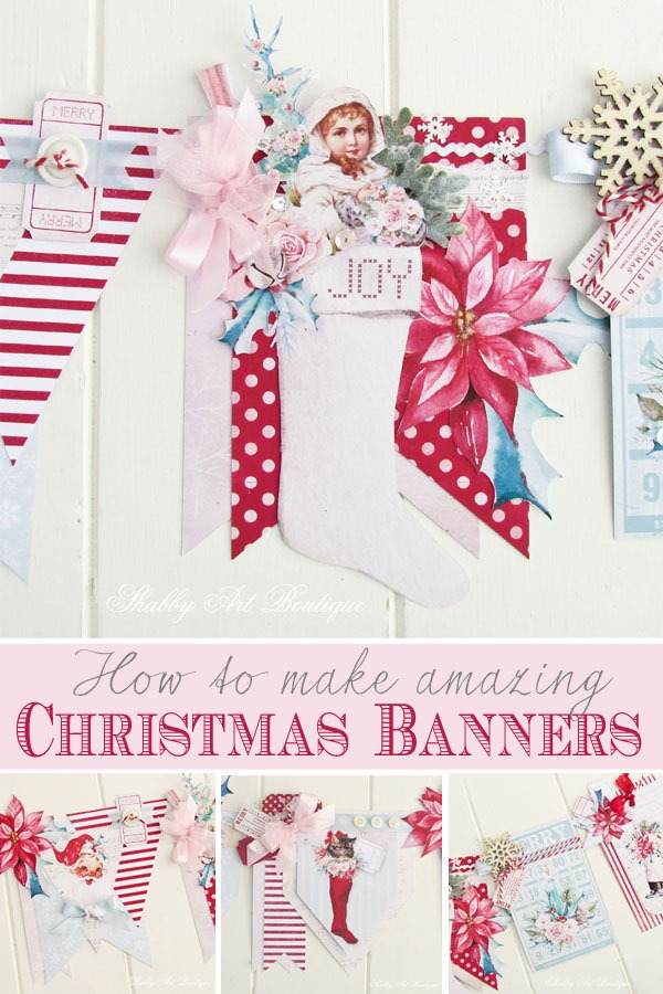 Hot tips on how to make amazing Christmas banners - find out how from Shabby Art Boutique