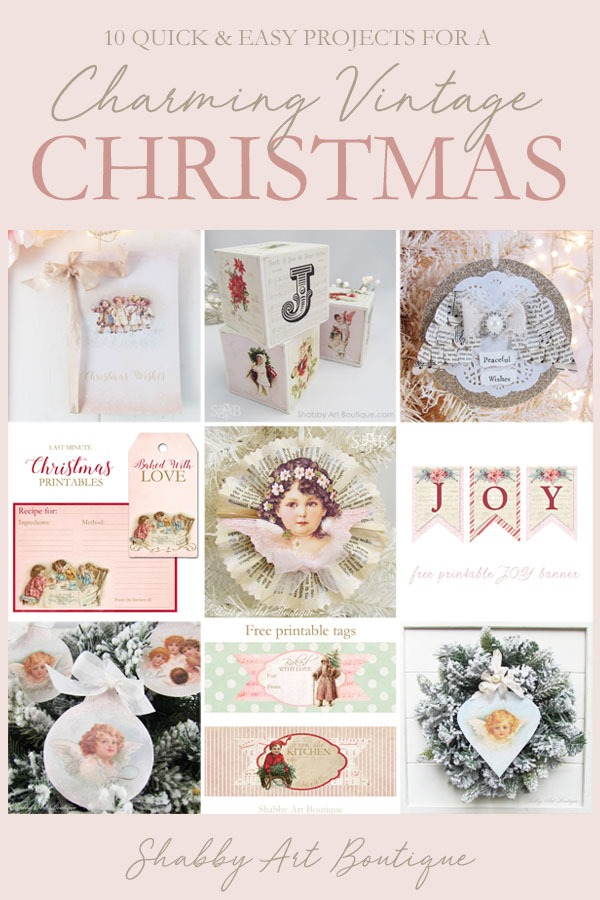 10 quick and easy projects for creating a charming vintage Christmas - from Shabby Art Boutique