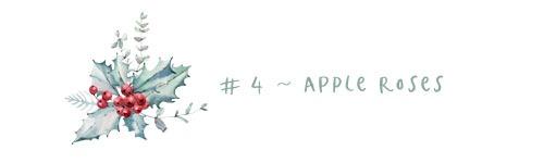 4 - apple roses