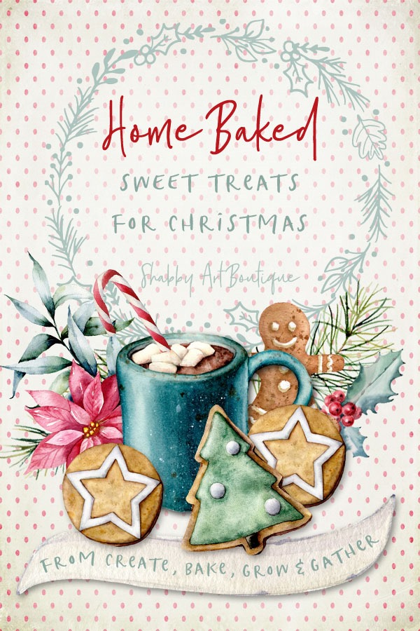 8 quick & easy home baked sweet treats for Christmas morning from the Create, Bake, Grow & Gather party at Shasbby Art Boutique