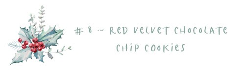 8 - red velvet cookies