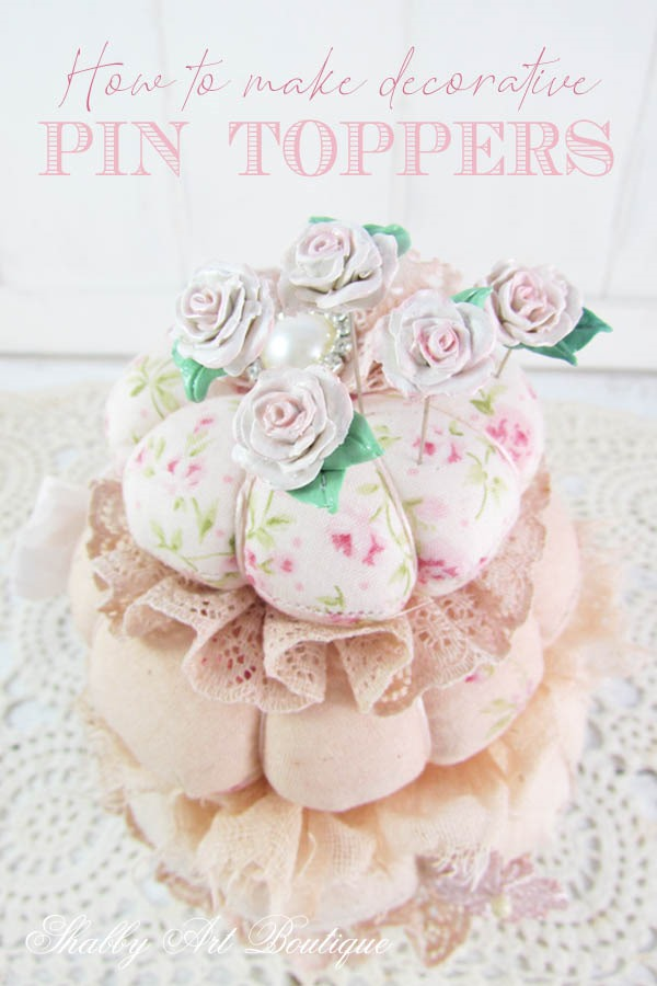 A DIY tutorial - How to make decorative pin toppers for your pincushions by Shabby Art Boutique